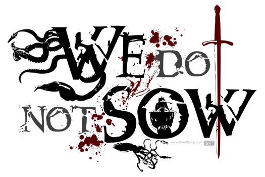 The Rift Products » Miscellaneous » We Do Not Sow